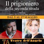 Il Prigioniero della seconda strada_Teatro dell Angelo