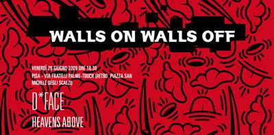 Walls on walls off graffitismo che lascia il segno